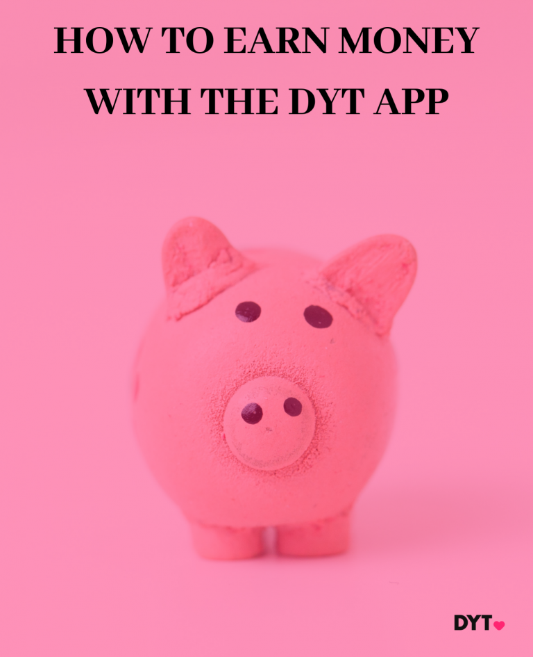 How Can I Earn Money With The DYT App?